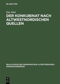 Der Konkubinat nach altwestnordischen Quellen - Ebel, Else