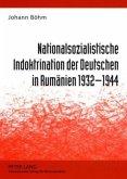 Nationalsozialistische Indoktrination der Deutschen in Rumänien 1932-1944