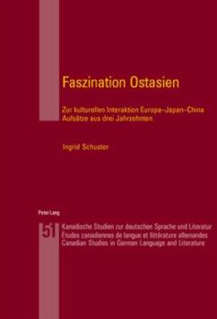 Faszination Ostasien - Arnold-Schuster, Ingrid