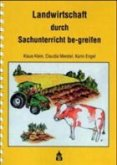 Landwirtschaft durch Sachunterricht be-greifen