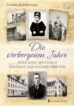 Die verborgenen Jahre - Schlickmann, Dorothea M.