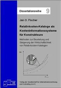 Relativkosten-Kataloge als Kosteninformationssysteme für Konstrukteure