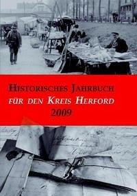 Historisches Jahrbuch für den Kreis Herford 16/2009