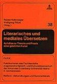Literarisches und mediales Übersetzen