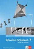 4. Klasse, Lösungen zum Arbeitsheft / Schweizer Zahlenbuch Bd.4