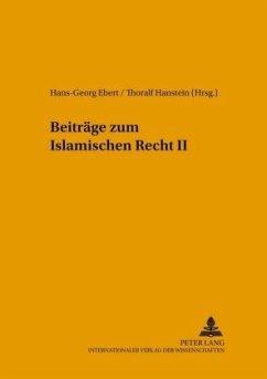 Beiträge zum Islamischen Recht II