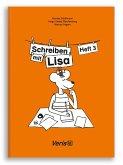 Lisa Lesemaus. Heft 3. Lese- und Schreibmaterial / Schreiben mit Lisa / Schreiben mit Lisa. Druckschrift