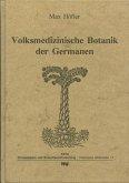 Volksmedizinische Botanik der Germanen