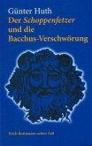 Der Schoppenfetzer und die Bacchus-Verschwörung
