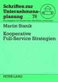 Kooperative Full-Service Strategien