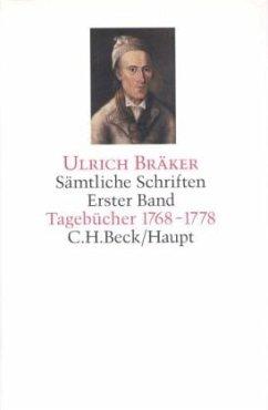 Tagebücher 1768-1778 / Sämtliche Schriften, 5 Bde. Bd.1 - Bräker, Ulrich
