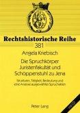 Die Spruchkörper Juristenfakultät und Schöppenstuhl zu Jena