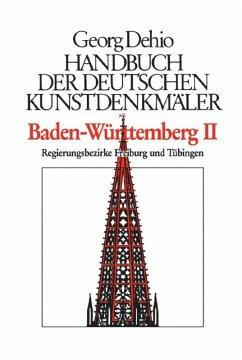 Dehio - Handbuch der deutschen Kunstdenkmäler / Baden-Württemberg Bd. 1 - Dehio, Georg