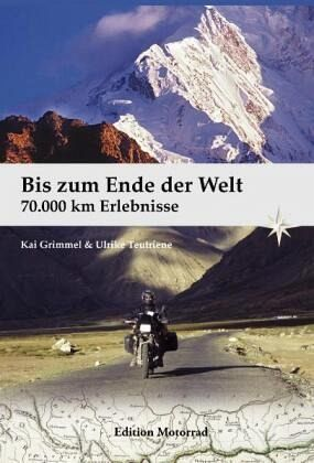 Bis zum Ende der Welt - Grimmel, Kai; Teutriene, Ulrike