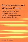 Provincializing the Worldly Citizen
