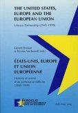 Etats-Unis, Europe et Union européenne. The United States, Europe and the European Union
