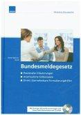Bundesmeldegesetz, m. CD-ROM