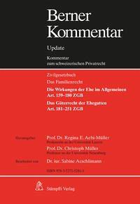Berner Kommentar. Kommentar zum schweizerischen Privatrecht / Eherecht, Art. 159-251 ZGB, Grundwerk inkl. 10. Ergänzungslieferung