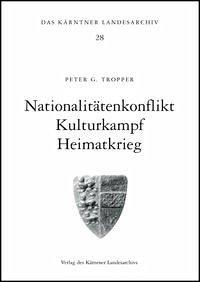 Nationalitätenkonflikt - Kulturkampf - Heimatkrieg