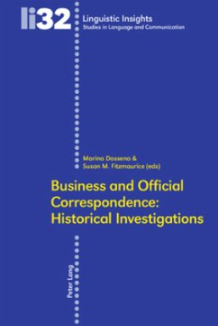 Business and Official Correspondence: Historical Investigations
