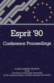 Esprit '90: Proceedings of the Annual Esprit Conference Brussels, November 12-15, 1990