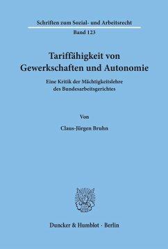 Tariffähigkeit von Gewerkschaften und Autonomie. - Bruhn, Claus-Jürgen
