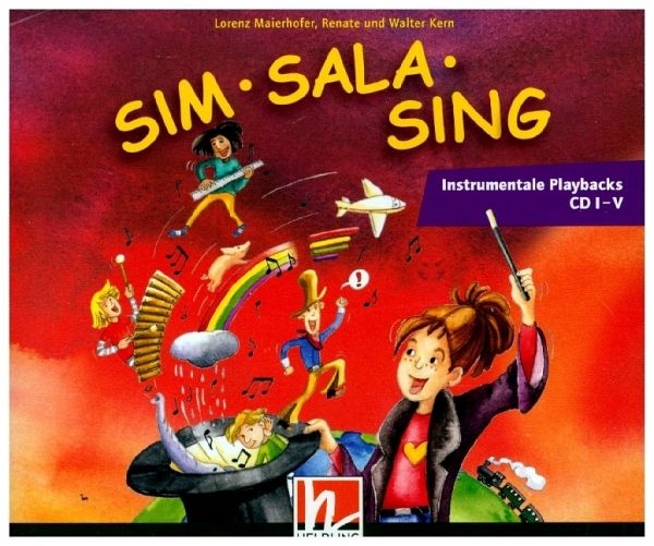 Sim Sala Sing, Instrumentale Playbacks, 5 Audio-CDs - Maierhofer, Lorenz; Kern, Walter; Kern, Renate