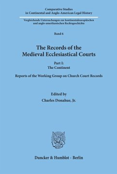 The Records of the Medieval Ecclesiastical Courts. - Donahue, Jr., Charles (Hrsg.)