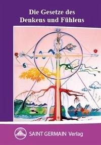 Die Gesetze des Denkens und Fühlens - Hartmann-Starczewski, Gerda