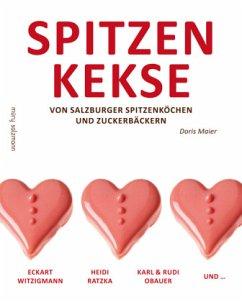 Spitzenkekse von Salzburger Spitzenköchen und Zuckerbäckern