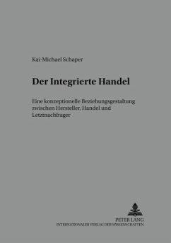 Der Integrierte Handel - Schaper, Kai-Michael