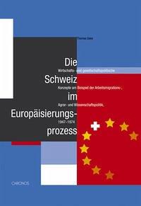Die Schweiz im Europäisierungsprozess