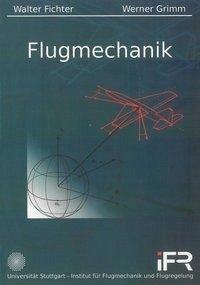 Flugmechanik - Fichter, Walter; Grimm, Werner