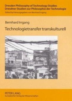 Technologietransfer transkulturell - Irrgang, Bernhard