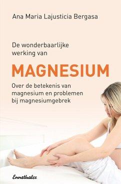 Magnesium en Gezondheid - Lajusticia Bergasa, Ana Maria