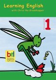 Learning English with Chris the Grasshopper. Workbook 1 mit Audio-CD