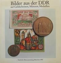 Bilder aus der DDR auf Geldscheinen, Münzen, Medaillen
