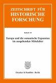 Europa und die osmanische Expansion im ausgehenden Mittelalter.