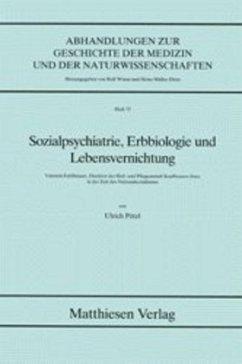 Sozialpsychiatrie, Erbbiologie und Leistungsversicherung - Pötzl, Ulrich