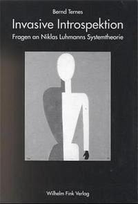 Invasive Introspektion - Ternes, Bernd