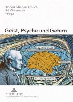 Geist, Psyche und Gehirn
