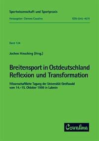 Breitensport in Ostdeutschland - Reflexion und Transformation