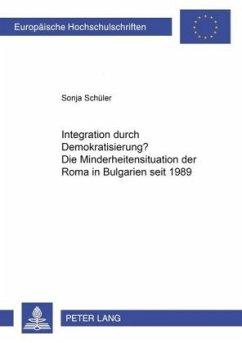 Integration durch Demokratisierung? - Schüler, Sonja