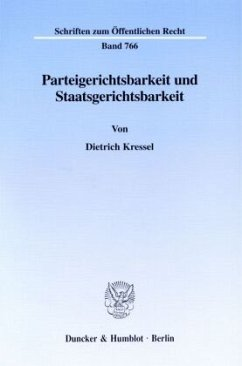 Parteigerichtsbarkeit und Staatsgerichtsbarkeit. - Kressel, Dietrich