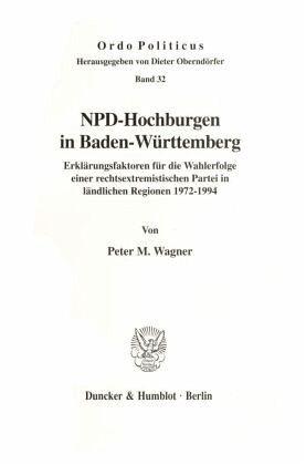 NPD-Hochburgen in Baden-Württemberg. - Wagner, Peter M.