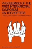 Proceedings of the First International Symposium on Trichoptera