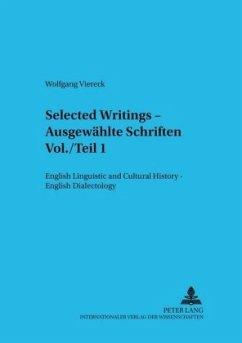 Selected Writings - Ausgewählte Schriften Vol./Teil 1 - Viereck, Wolfgang