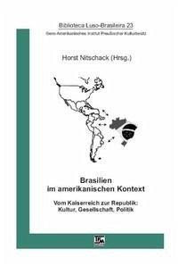 Brasilien im amerikanischen Kontext um 1900