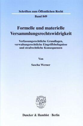 Formelle und materielle Versammlungsrechtswidrigkeit - Werner, Sascha