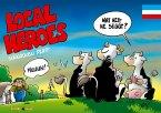 Local Heroes schnacken Platt